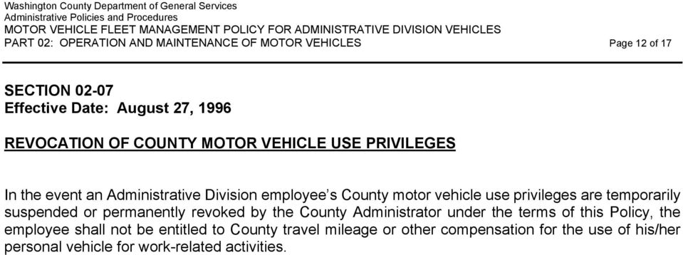 suspended or permanently revoked by the County Administrator under the terms of this Policy, the employee shall not be