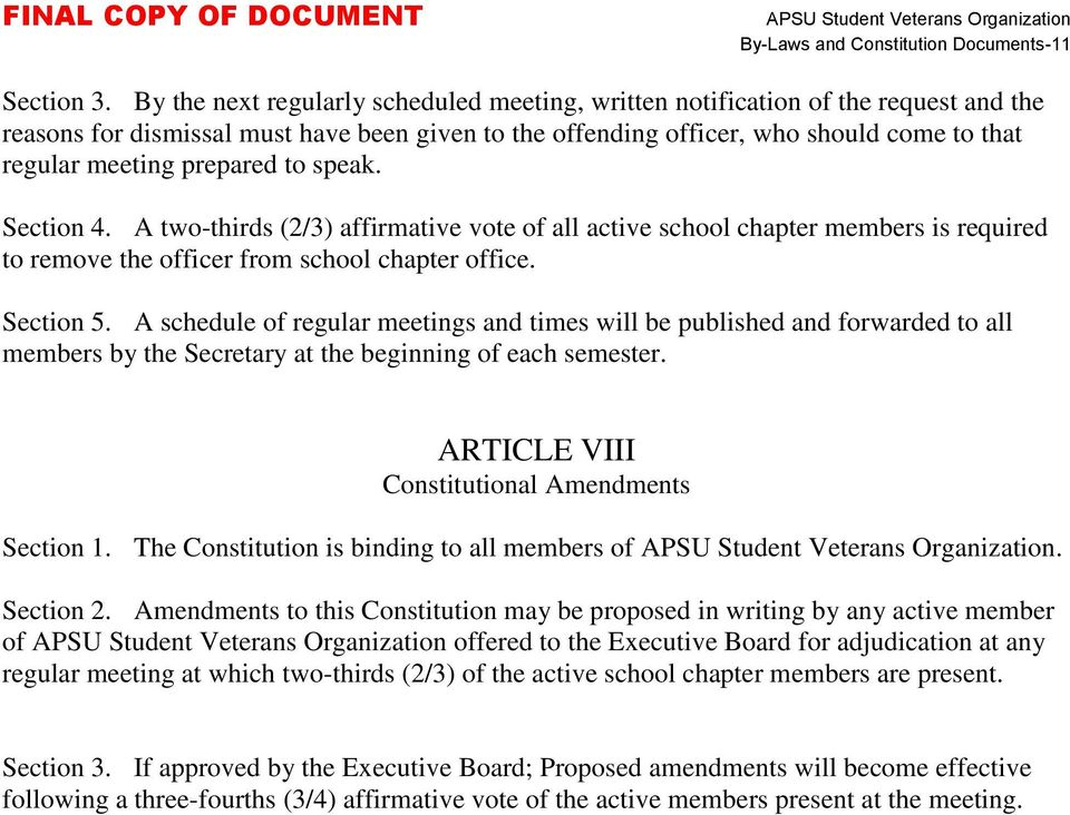 prepared to speak. Section 4. A two-thirds (2/3) affirmative vote of all active school chapter members is required to remove the officer from school chapter office. Section 5.