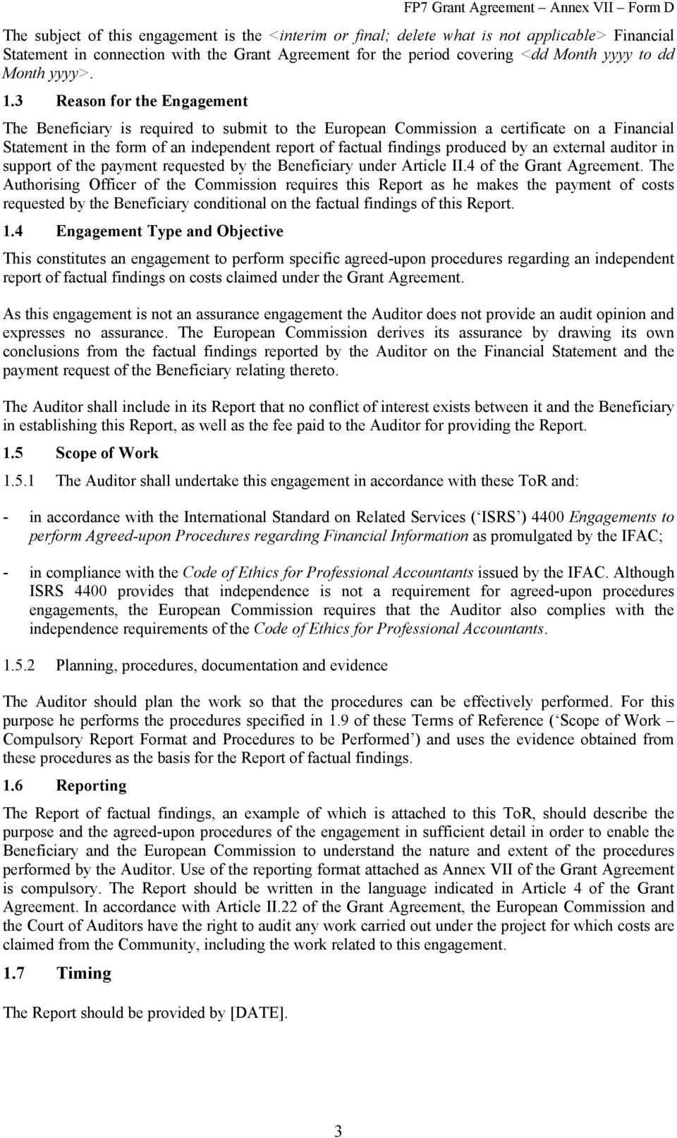 Fp7 Grant Agreement Annex Vii Form D Terms Of Reference For The