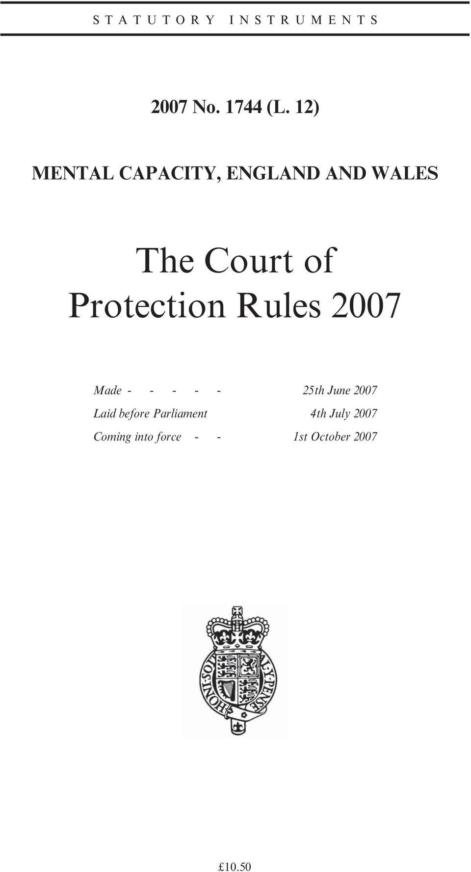 Protection Rules 2007 Made - - - - - 25th June 2007 Laid