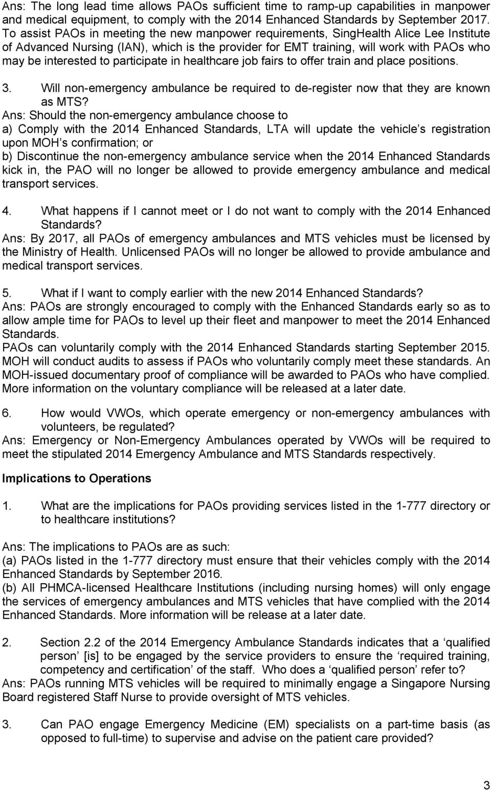 RESTRICTED MOH STANDARDS FOR MEDICAL TRANSPORT SERVICE (2014) These