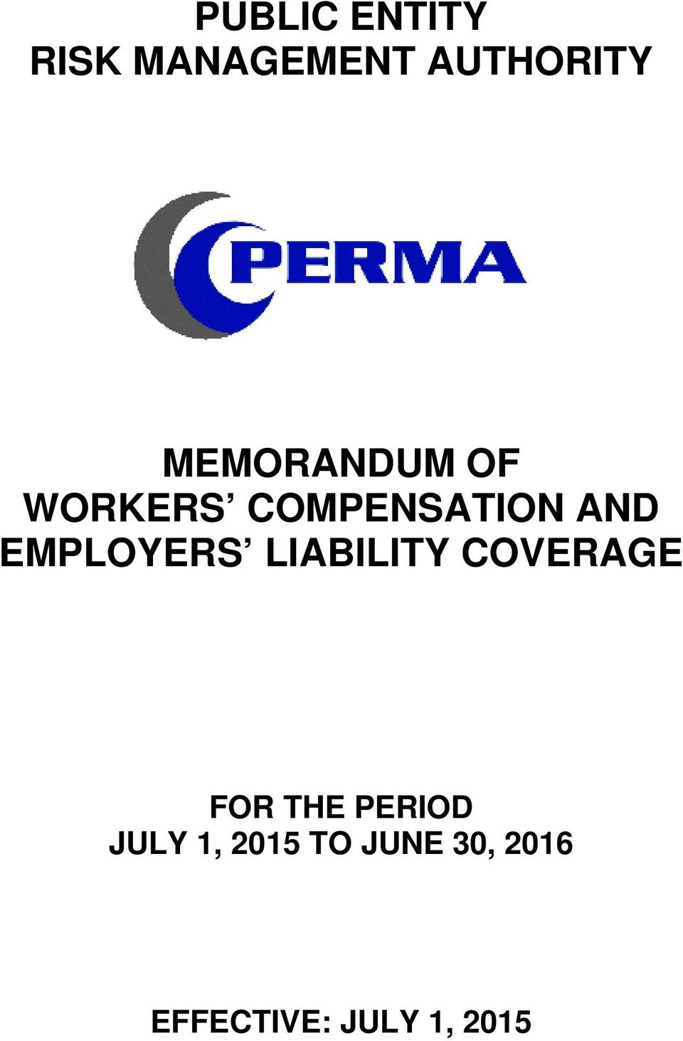 EMPLOYERS LIABILITY COVERAGE FOR THE PERIOD