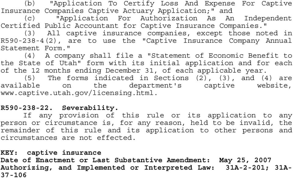 """ (4) A company shall file a ""Statement of Economic Benefit to the State of Utah"" form with its initial application and for each of the 12 months ending December 31, of each applicable year."