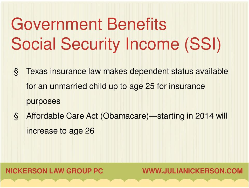 unmarried child up to age 25 for insurance purposes