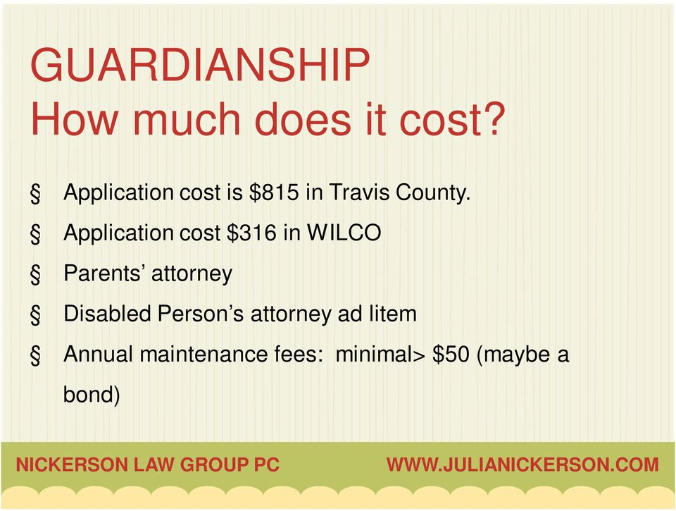 Application cost $316 in WILCO Parents attorney