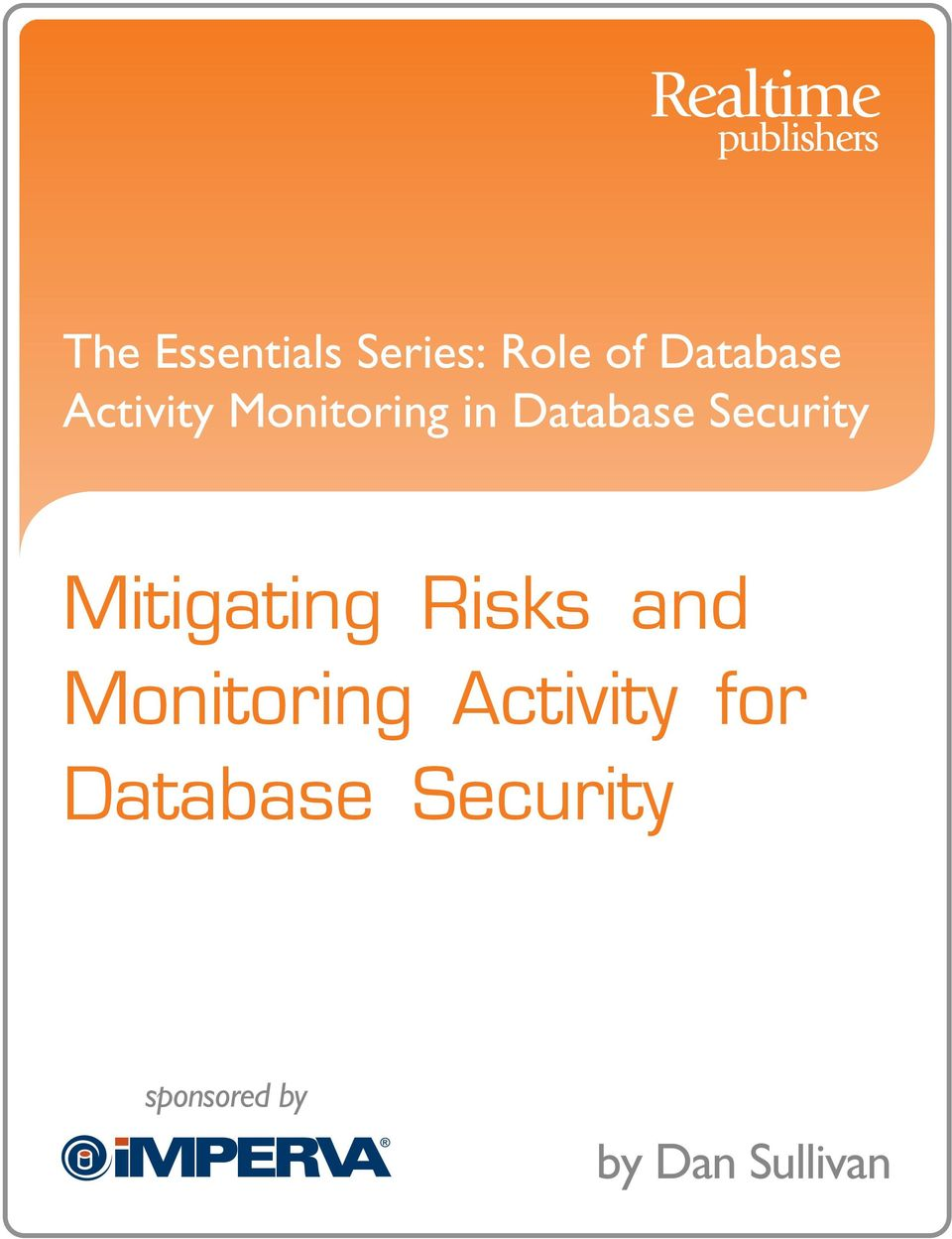 Mitigating Risks and Monitoring Activity