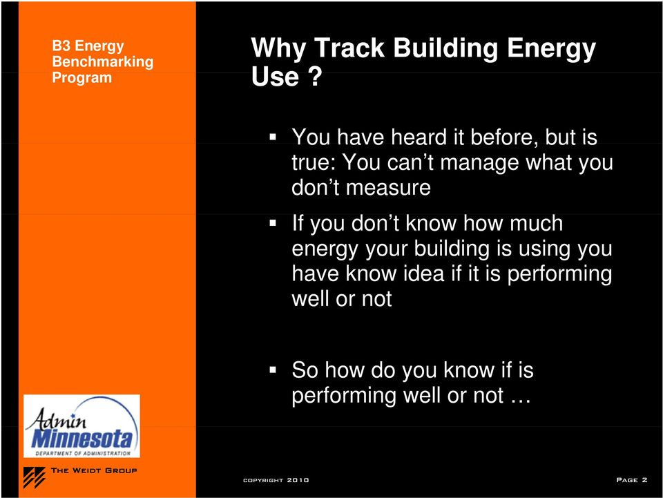measure If you don t know how much energy your building is using you have