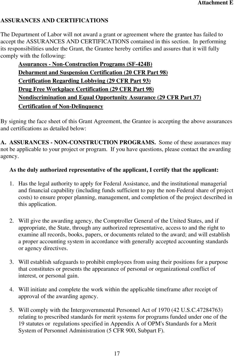 and Suspension Certification (20 CFR Part 98) Certification Regarding Lobbying (29 CFR Part 93) Drug Free Workplace Certification (29 CFR Part 98) Nondiscrimination and Equal Opportunity Assurance