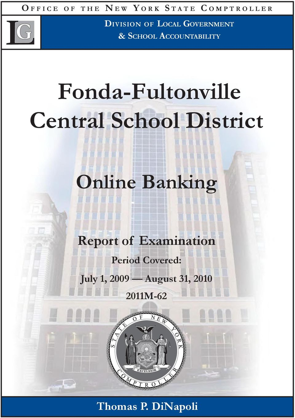 School District Online Banking Report of Examination Period