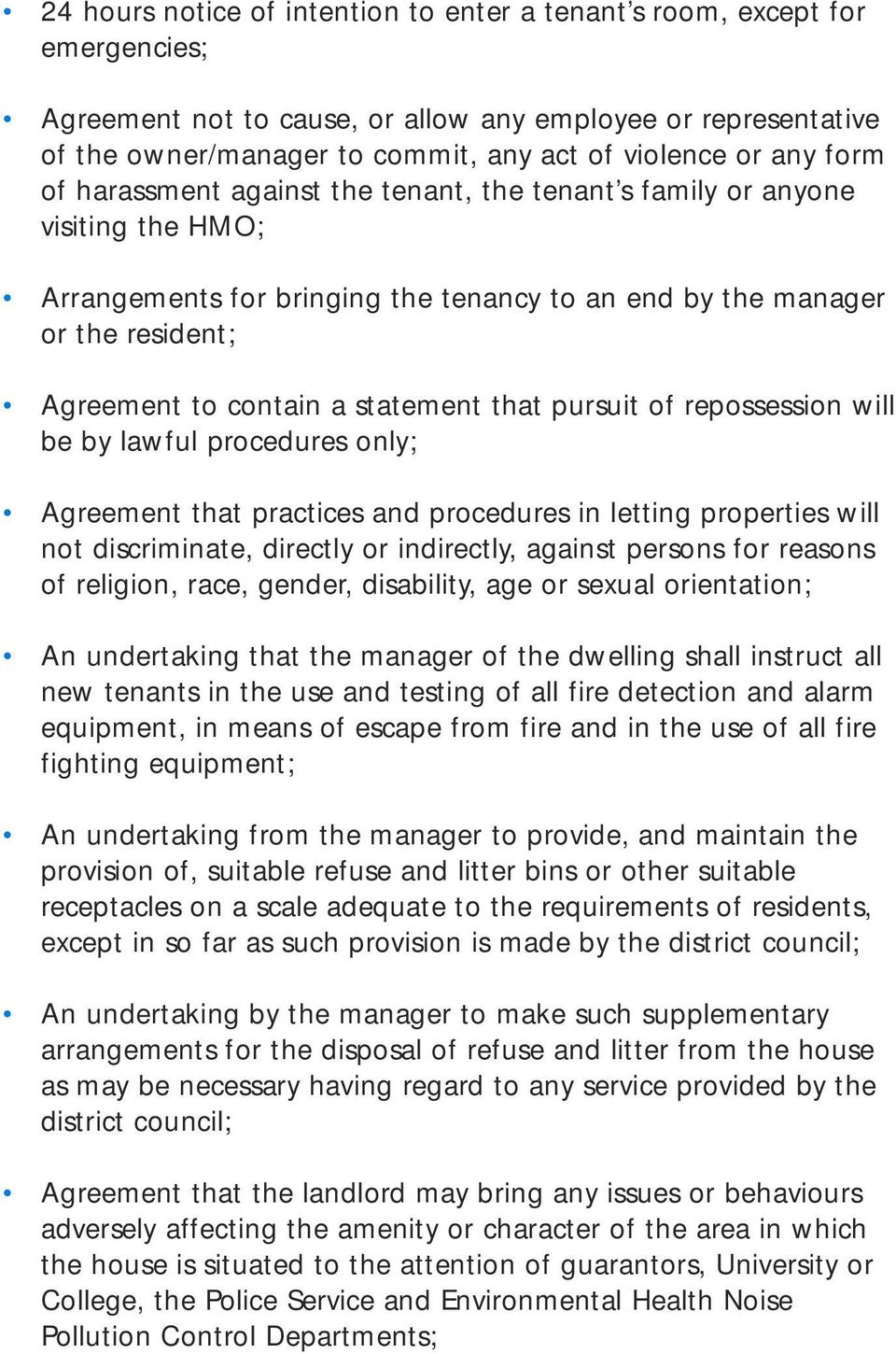 statement that pursuit of repossession will be by lawful procedures only; Agreement that practices and procedures in letting properties will not discriminate, directly or indirectly, against persons