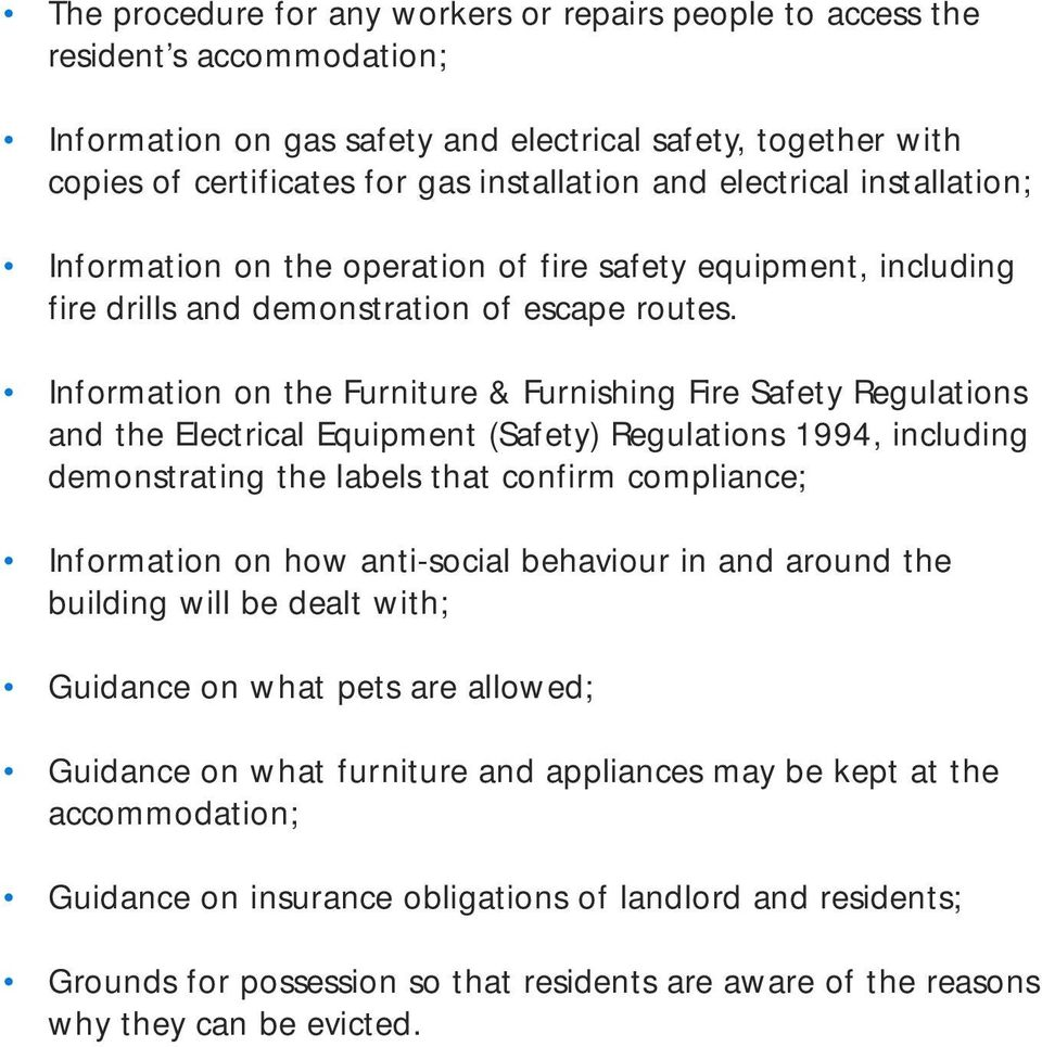Information on the Furniture & Furnishing Fire Safety Regulations and the Electrical Equipment (Safety) Regulations 1994, including demonstrating the labels that confirm compliance; Information on
