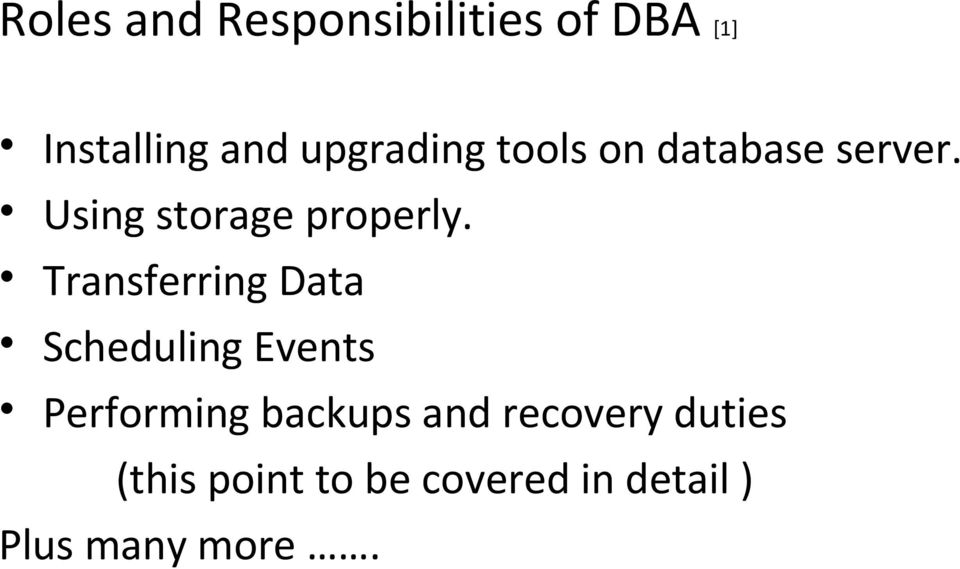 Transferring Data Scheduling Events Performing backups and