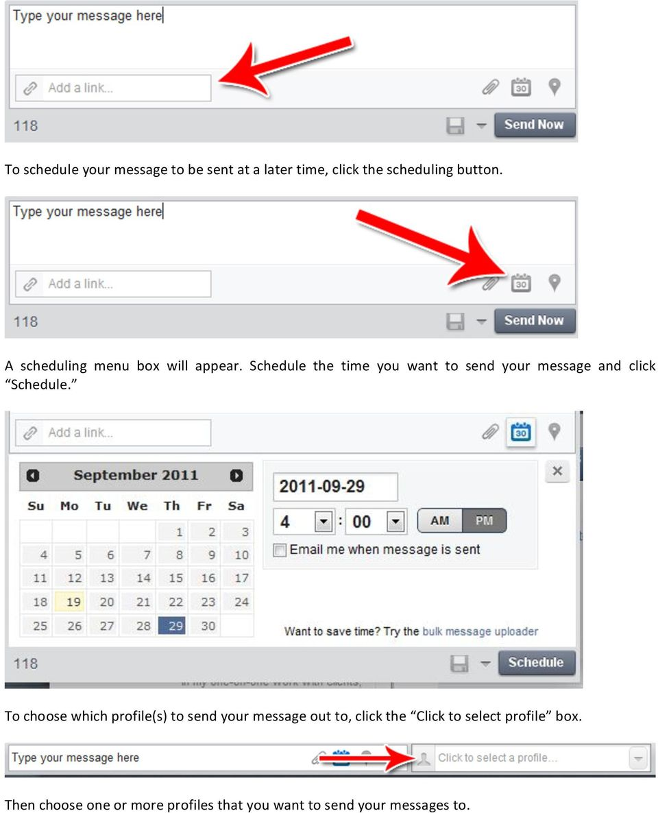Schedule the time you want to send your message and click Schedule.