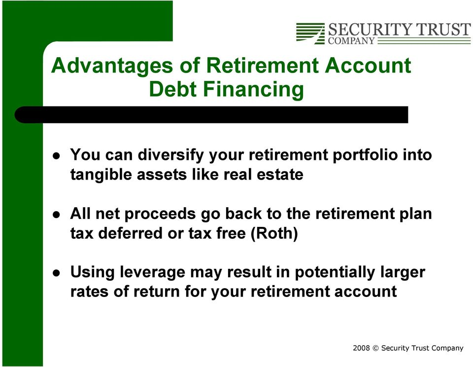 go back to the retirement plan tax deferred or tax free (Roth) Using
