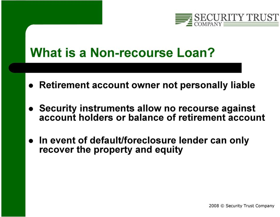 instruments allow no recourse against account holders or