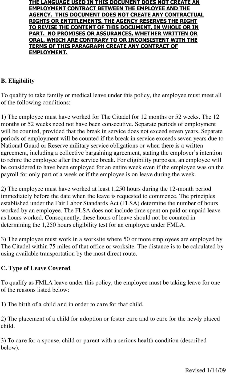 Separate periods of employment will be counted if the break in service exceeds seven years due to National Guard or Reserve military service obligations or when there is a written agreement,