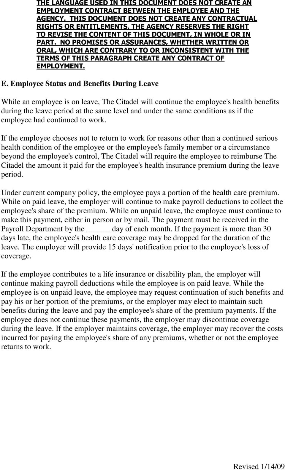 If the employee chooses not to return to work for reasons other than a continued serious health condition of the employee or the employee's family member or a circumstance beyond the employee's