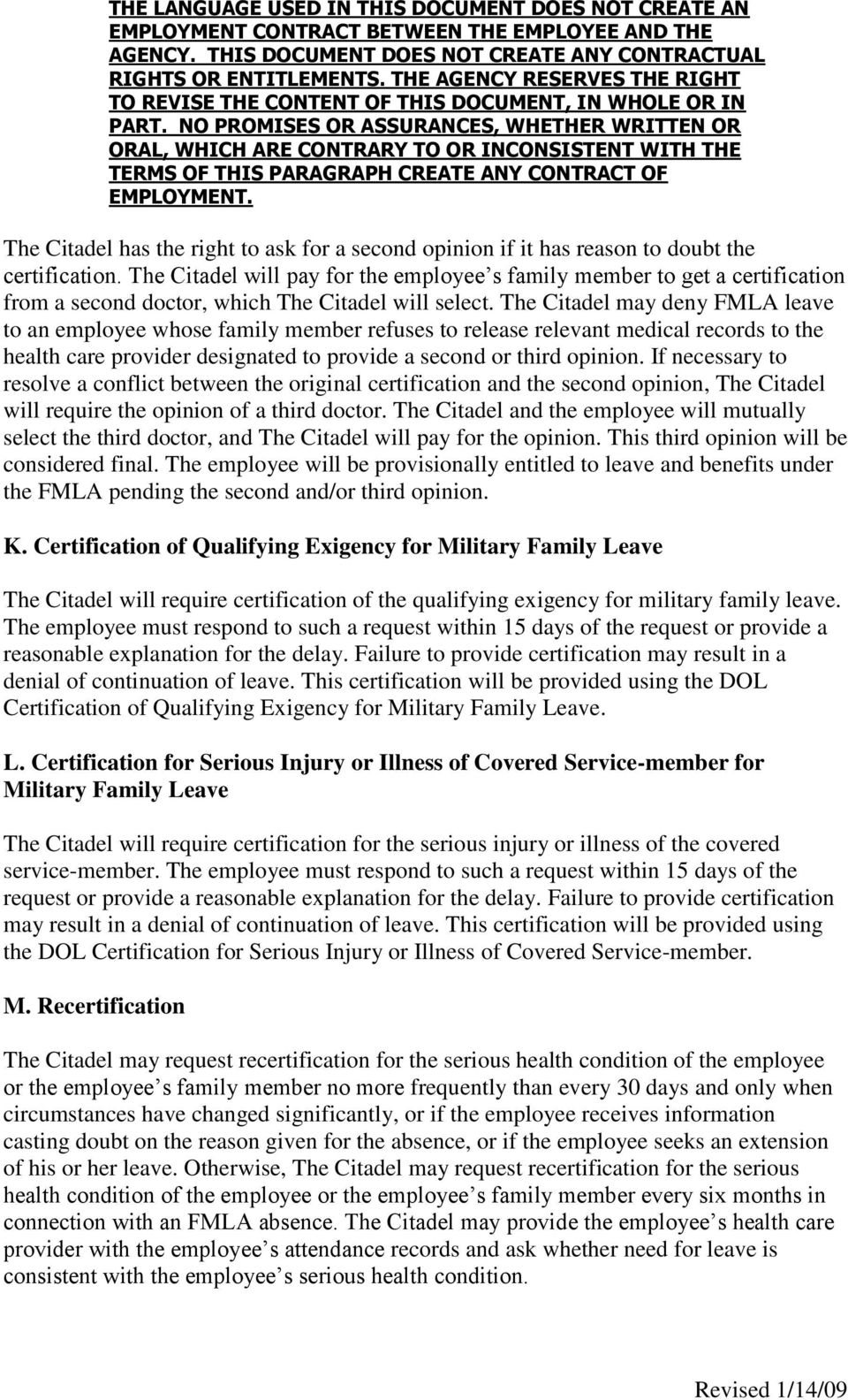 The Citadel may deny FMLA leave to an employee whose family member refuses to release relevant medical records to the health care provider designated to provide a second or third opinion.