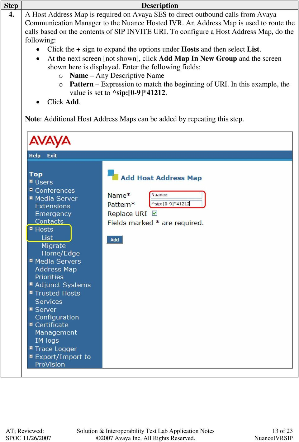 To configure a Host Address Map, do the following: Click the + sign to expand the options under Hosts and then select List.