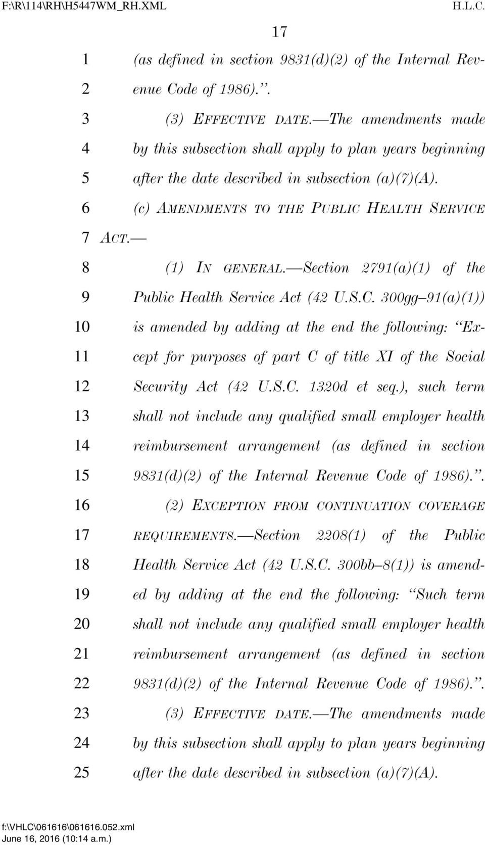 Section 21(a)(1) of the Public Health Service Act (2 U.S.C. 00gg 1(a)(1)) is amended by adding at the end the following: Except for purposes of part C of title XI of the Social Security Act (2 U.S.C. d et seq.
