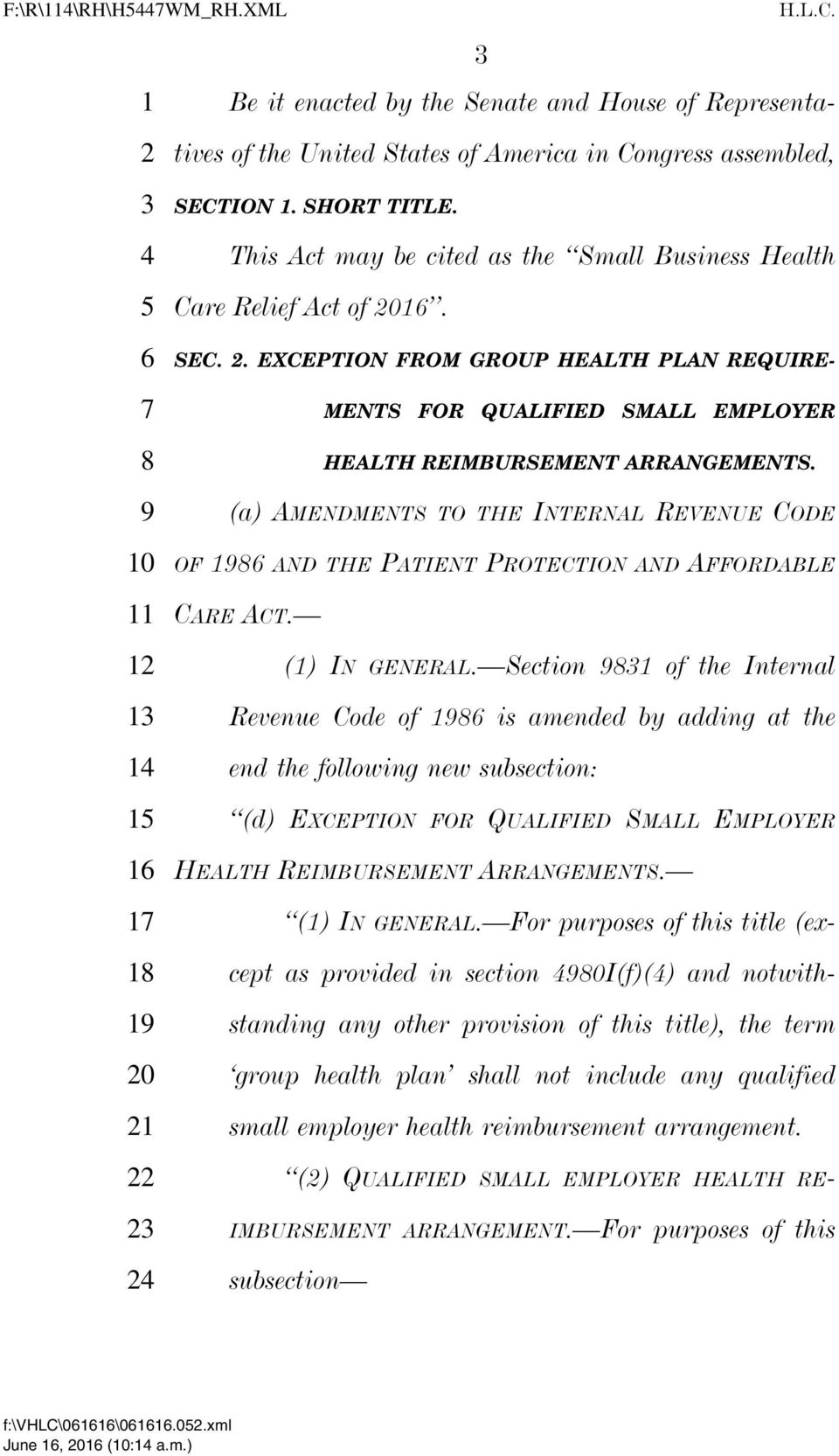 (a) AMENDMENTS TO THE INTERNAL REVENUE CODE OF AND THE PATIENT PROTECTION AND AFFORDABLE CARE ACT. (1) IN GENERAL.