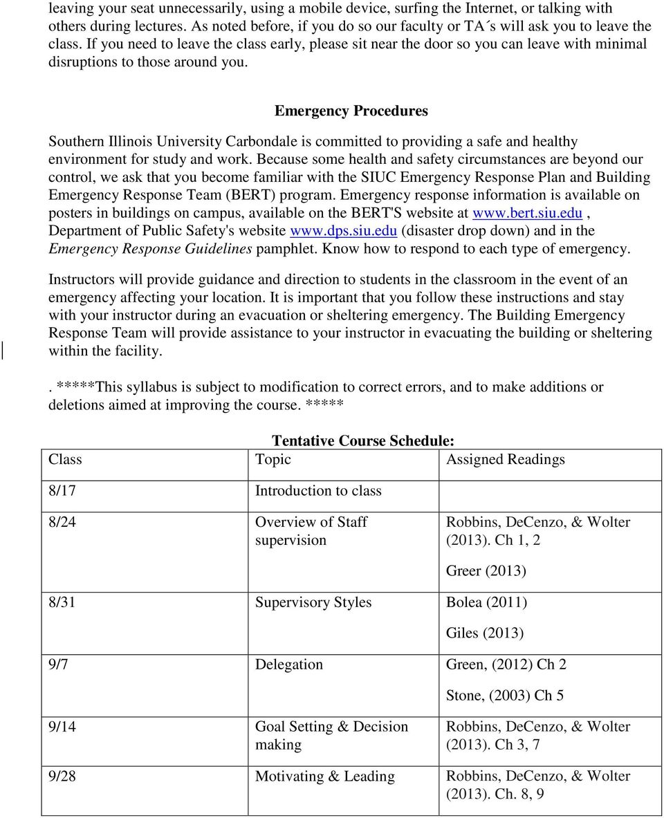 Emergency Procedures Southern Illinois University Carbondale is committed to providing a safe and healthy environment for study and work.