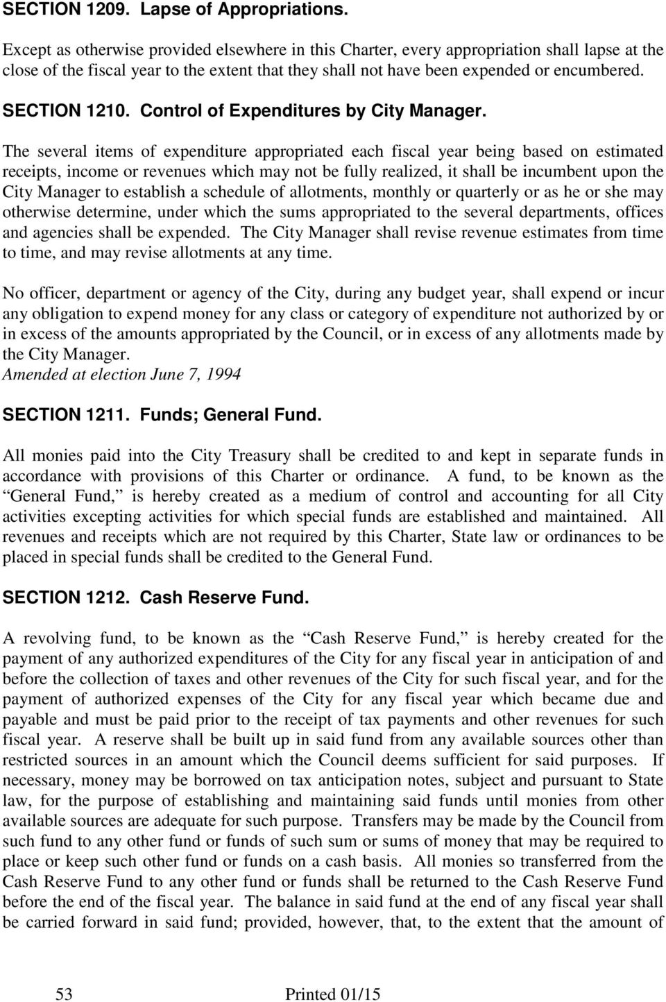 SECTION 1210. Control of Expenditures by City Manager.