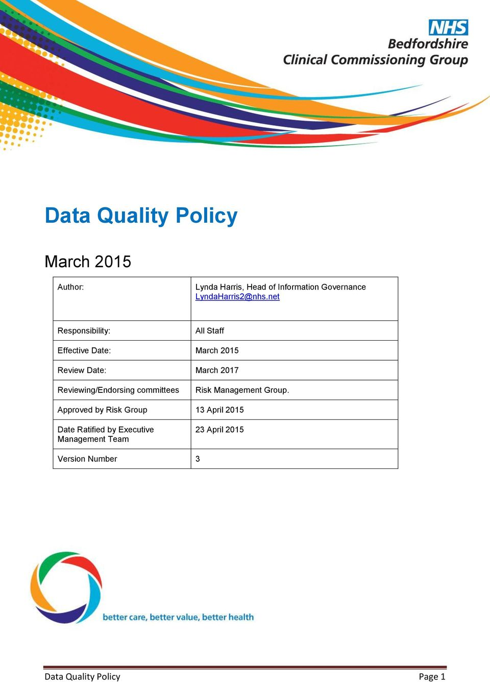 net Responsibility: All Staff Effective Date: March 2015 Review Date: March 2017