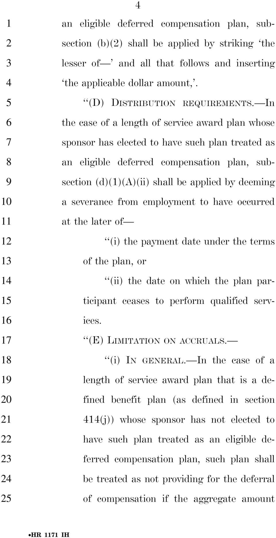 In the case of a length of service award plan whose sponsor has elected to have such plan treated as an eligible deferred compensation plan, subsection (d)()(a)(ii) shall be applied by deeming a