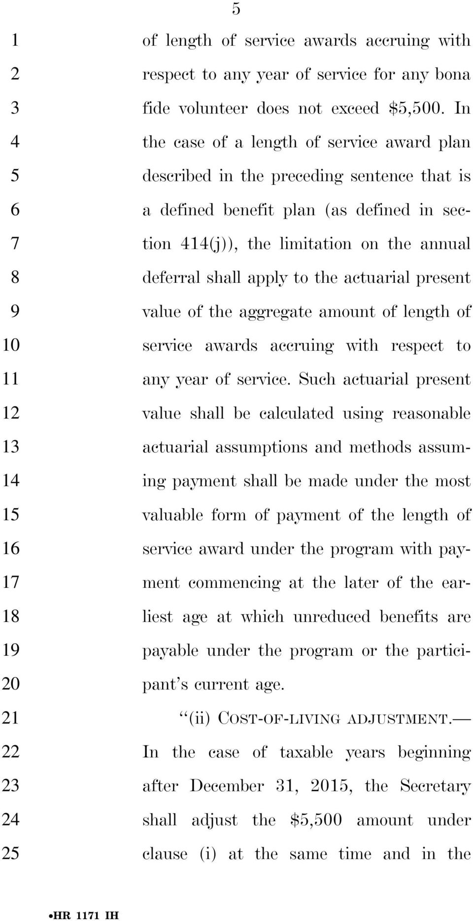 the actuarial present value of the aggregate amount of length of service awards accruing with respect to any year of service.