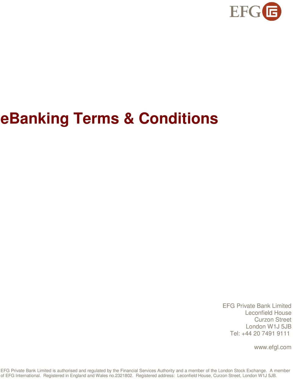 com EFG Private Bank Limited is authorised and regulated by the Financial  Services Authority and a