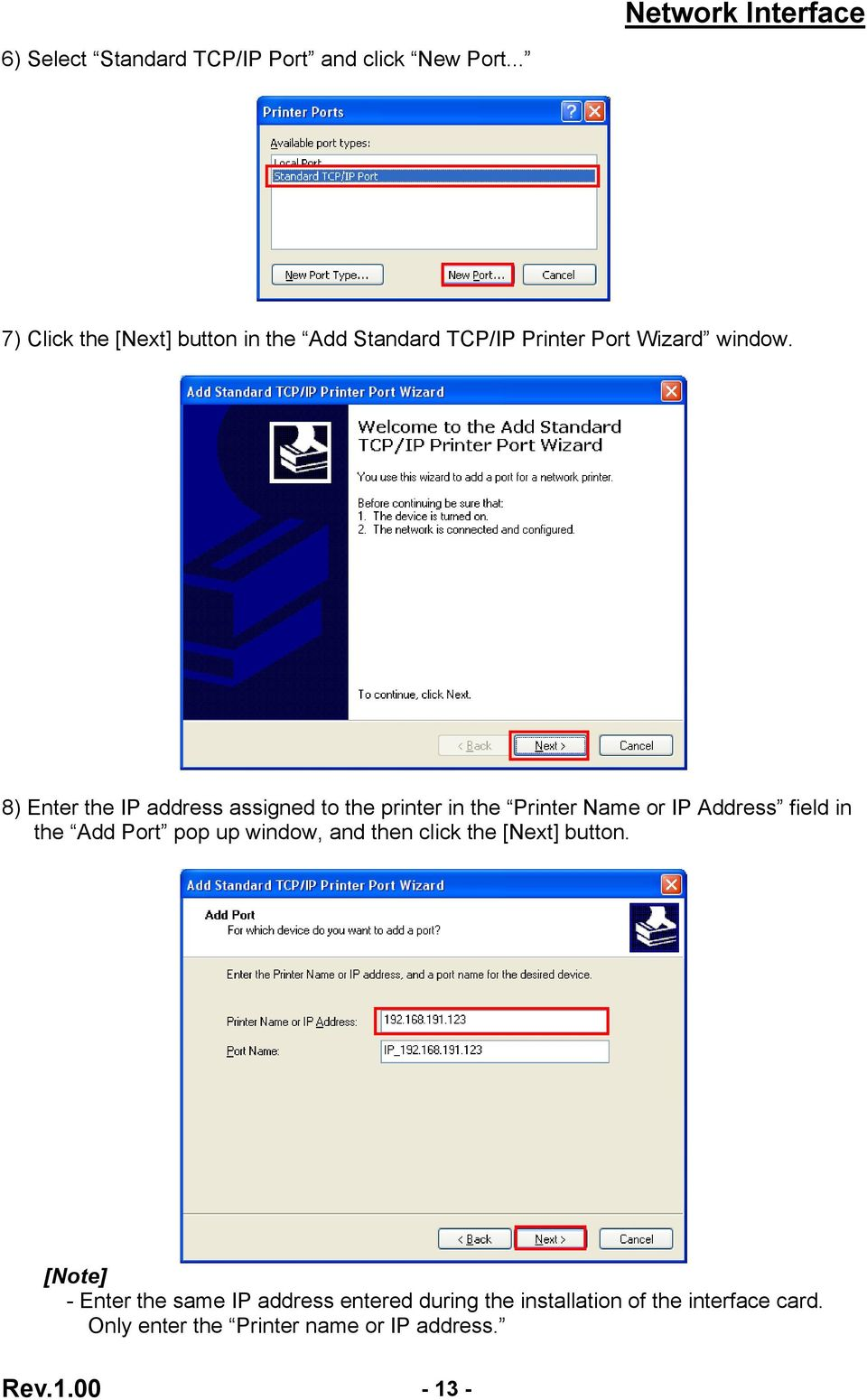 8) Enter the IP address assigned to the printer in the Printer Name or IP Address field in the Add Port