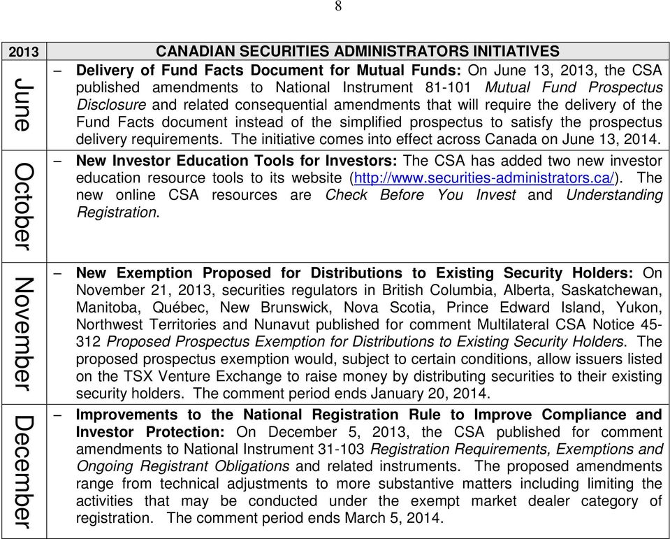 requirements. The initiative comes into effect across Canada on June 13, 2014.