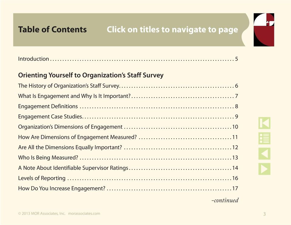 ............................................................. 9 Organization s Dimensions of Engagement............................................ 10 How Are Dimensions of Engagement Measured?
