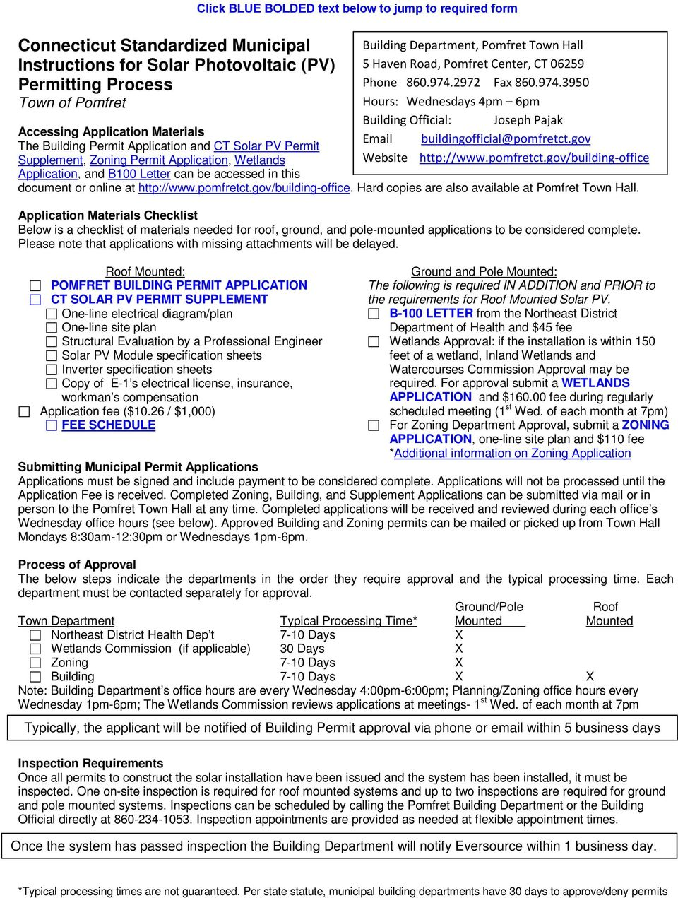 gov/building-office Application, and B100 Letter can be accessed in this document or online at http://www.pomfretct.gov/building-office. Hard copies are also available at Pomfret Town Hall.