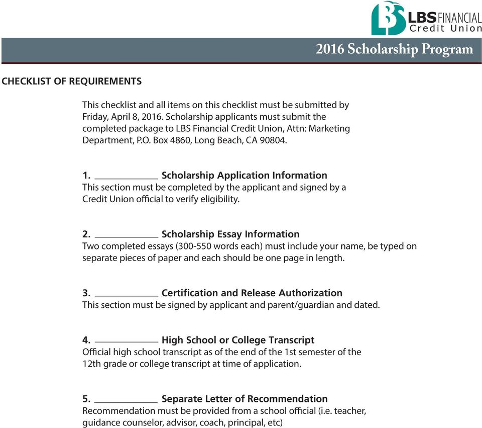 Scholarship Application Information This section must be completed by the applicant and signed by a Credit Union official to verify eligibility. 2.