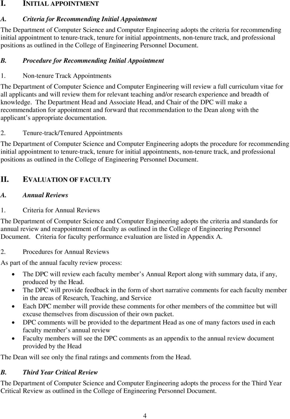 appointments, non-tenure track, and professional positions as outlined in the College of Engineering Personnel Document. B. Procedure for Recommending Initial Appointment 1.