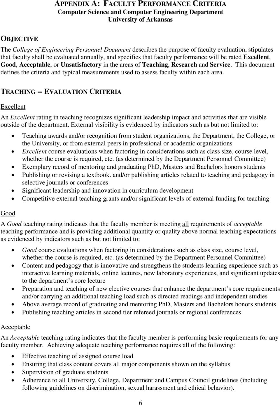 Research and Service. This document defines the criteria and typical measurements used to assess faculty within each area.