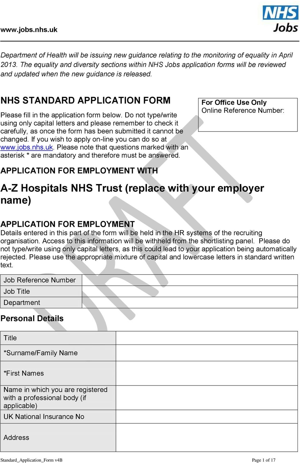 NHS STANDARD APPLICATION FORM Please fill in the application form below.