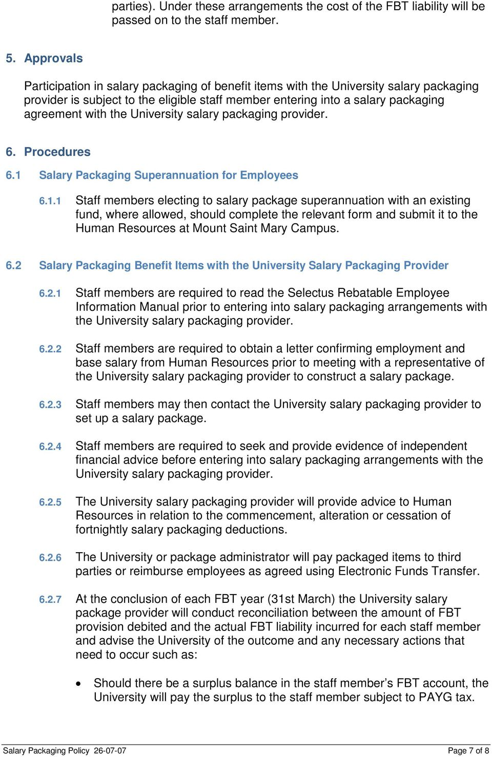 University salary packaging provider. 6. Procedures 6.1