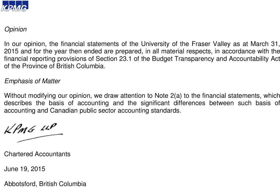 1 of the Budget Transparency and Accountability Act of the Province of British Columbia.