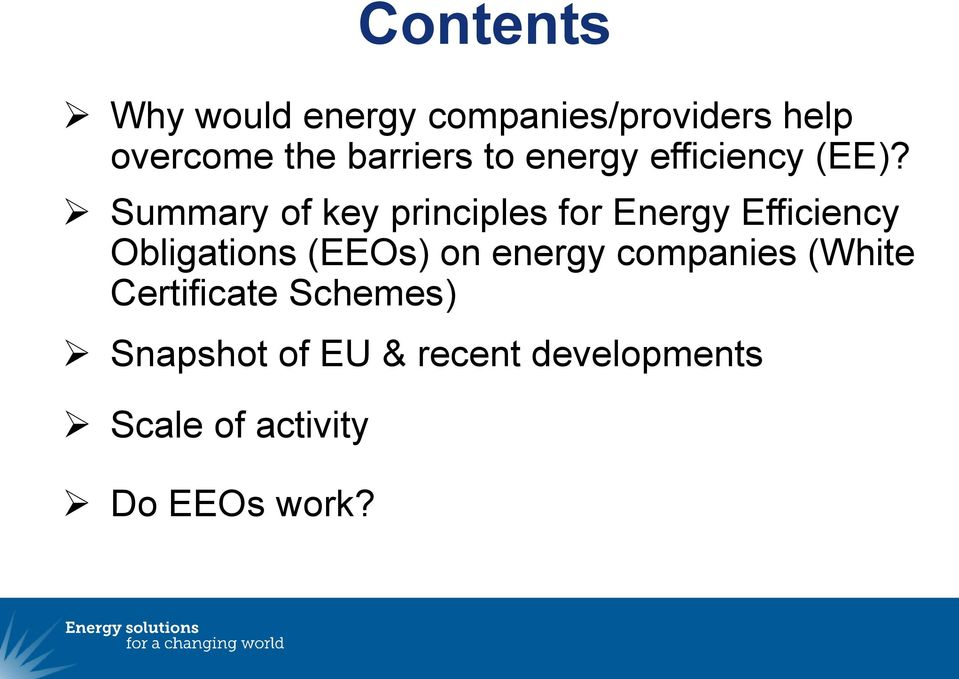 Summary of key principles for Energy Efficiency Obligations (EEOs) on