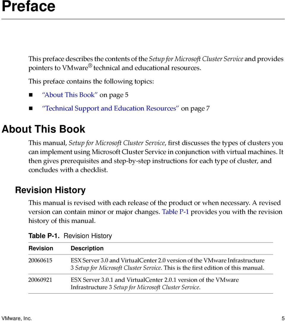 Technical Support and Education Resources on page 7 About This Book This manual, Setup for Microsoft Cluster Service, first discusses the types of clusters you can implement using Microsoft Cluster
