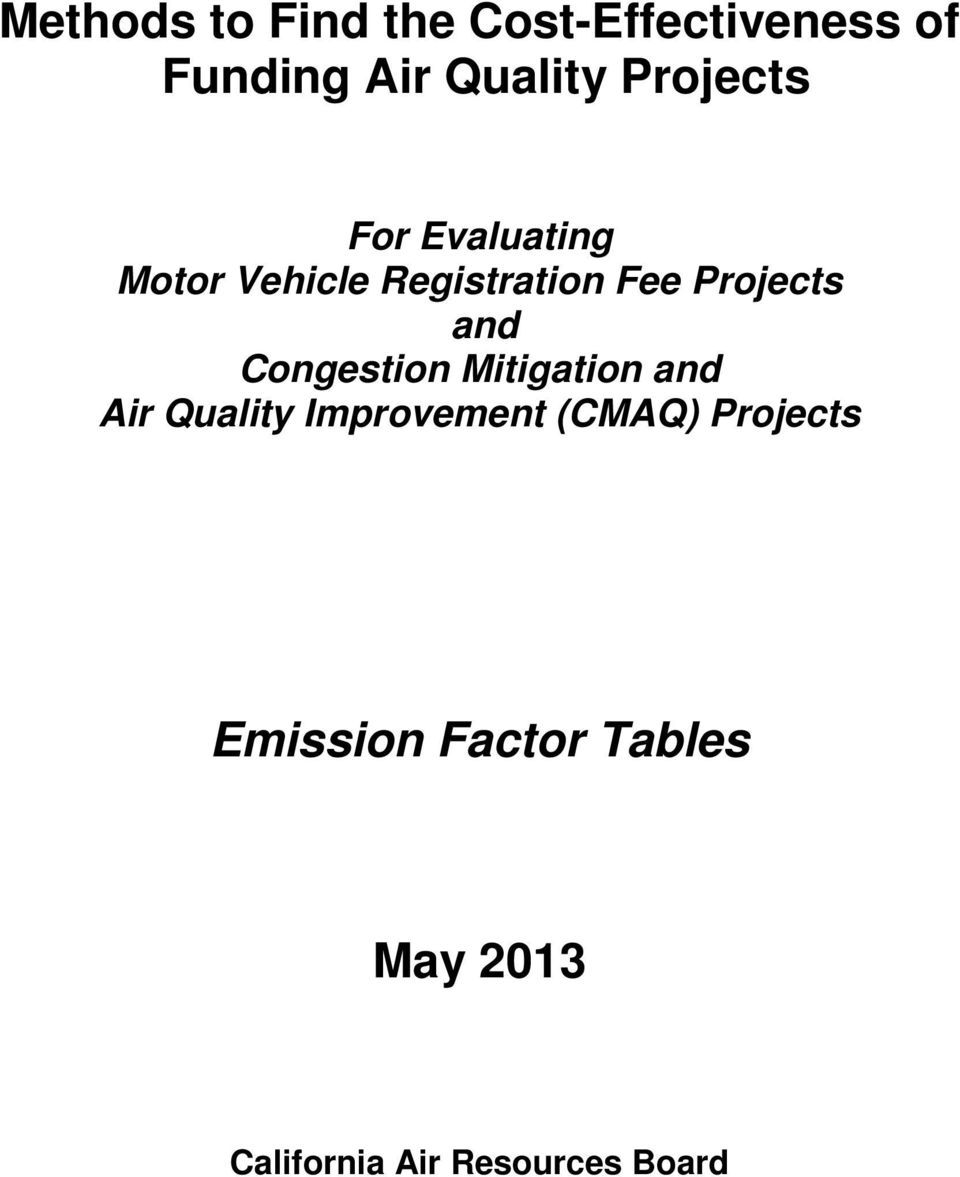 and Congestion Mitigation and Air Quality Improvement (CMAQ)
