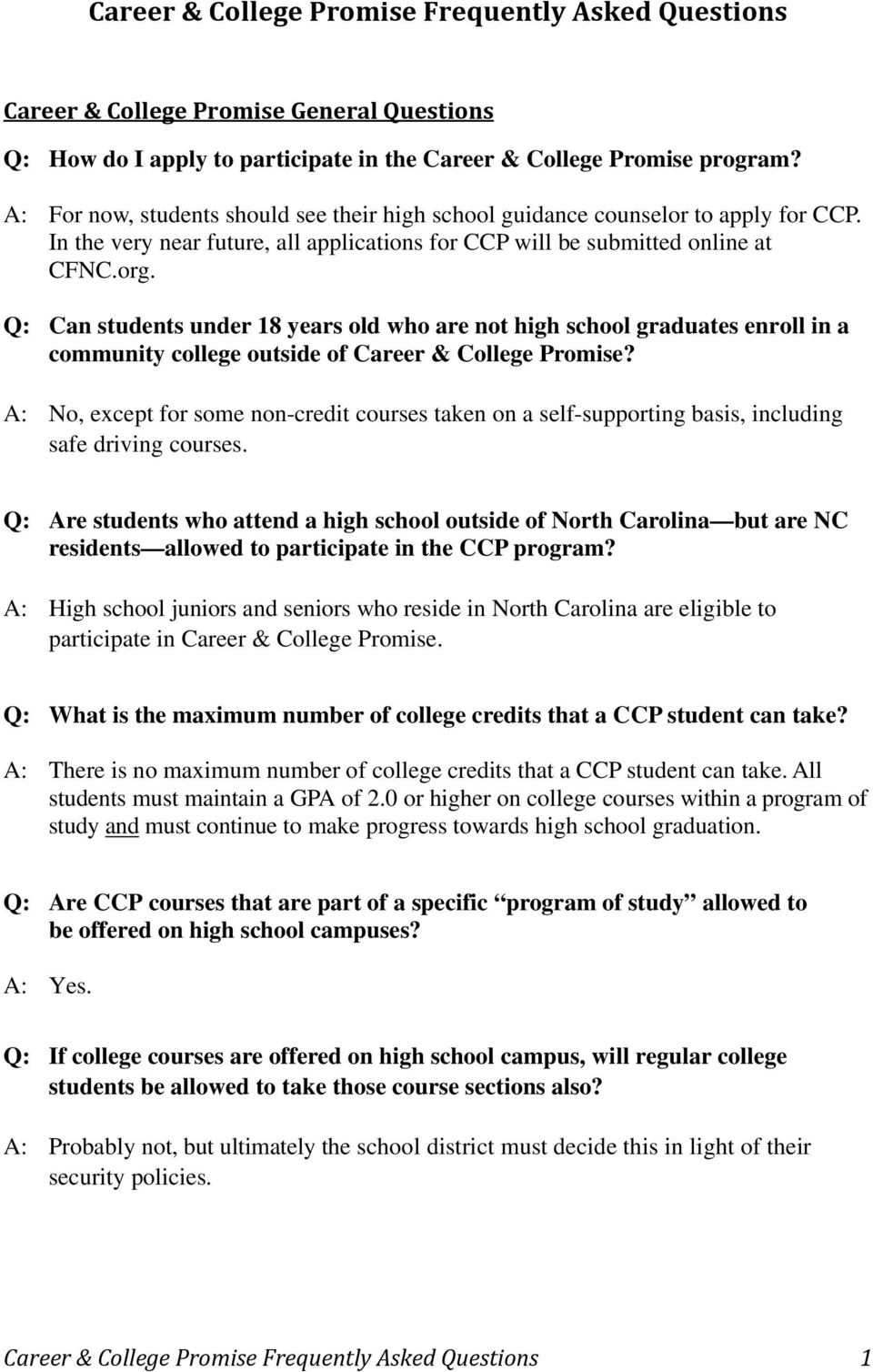 Q: Can students under 18 years old who are not high school graduates enroll in a community college outside of Career & College Promise?