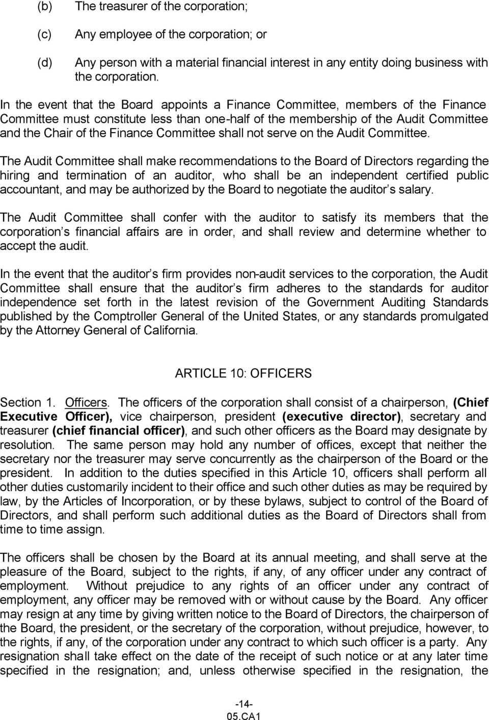Committee shall not serve on the Audit Committee.