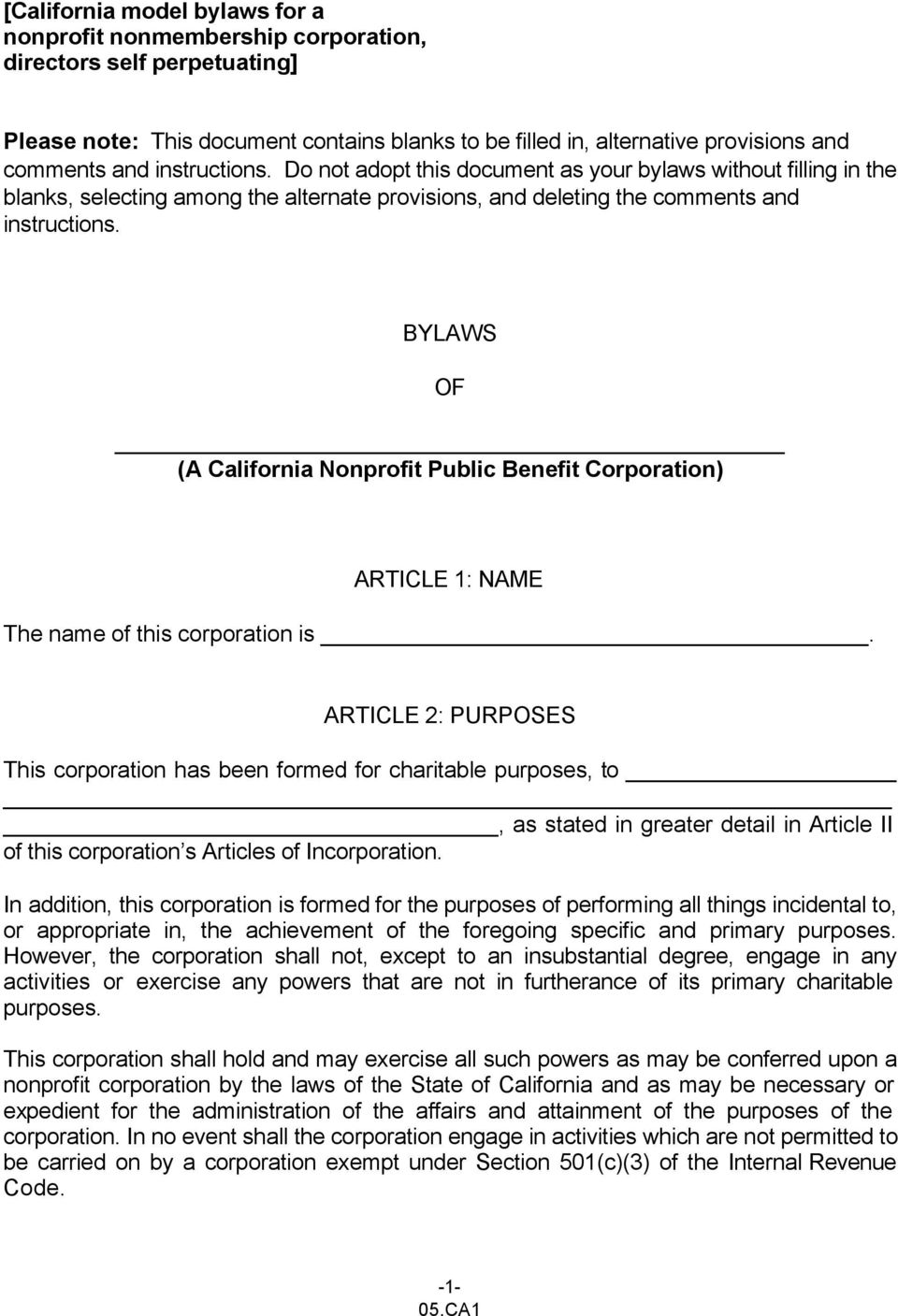 BYLAWS OF (A California Nonprofit Public Benefit Corporation) ARTICLE 1: NAME The name of this corporation is.