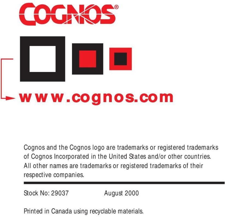Cognos Incorporated in the United States and/or other countries.
