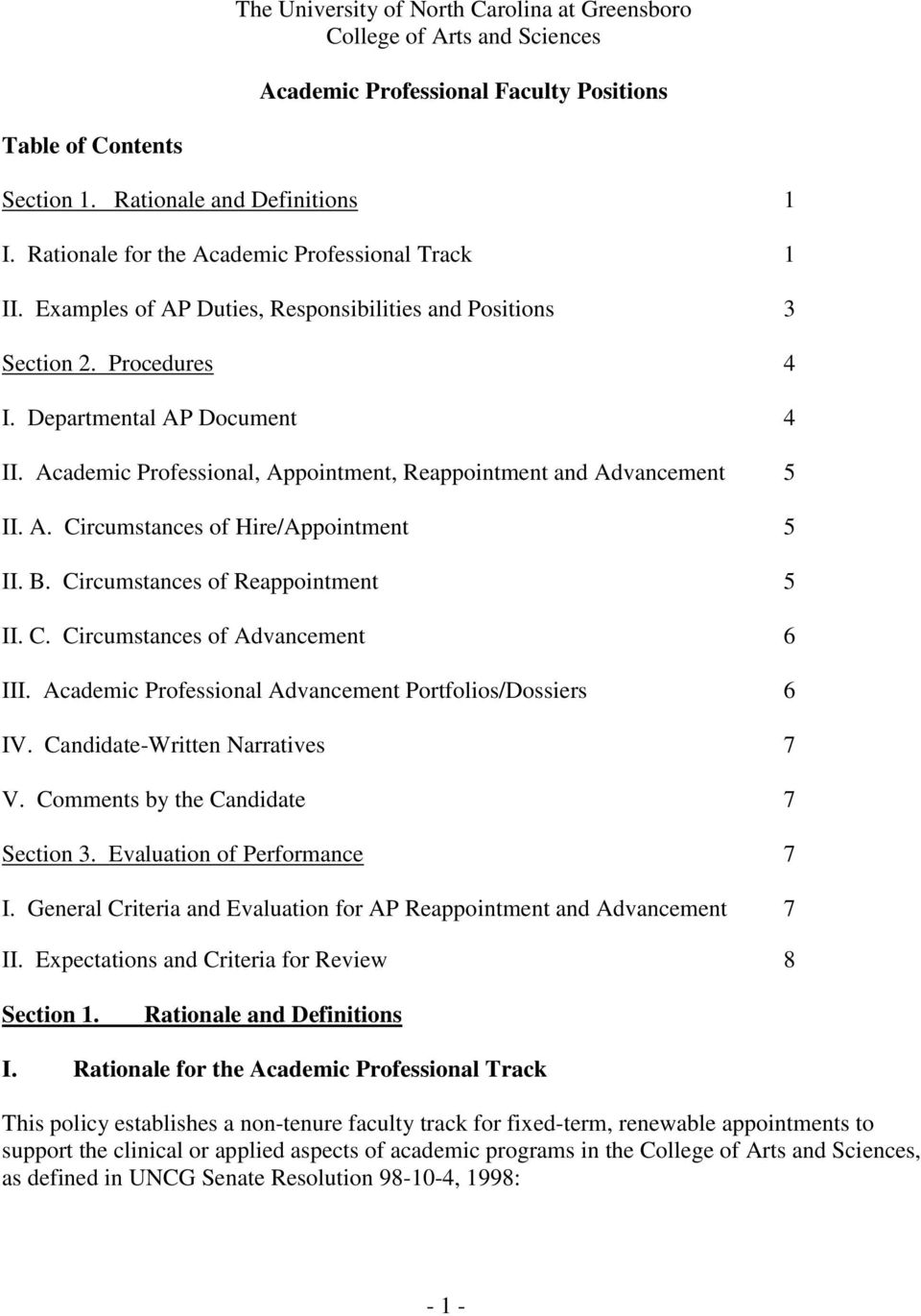 Academic Professional, Appointment, Reappointment and Advancement 5 II. A. Circumstances of Hire/Appointment 5 II. B. Circumstances of Reappointment 5 II. C. Circumstances of Advancement 6 III.