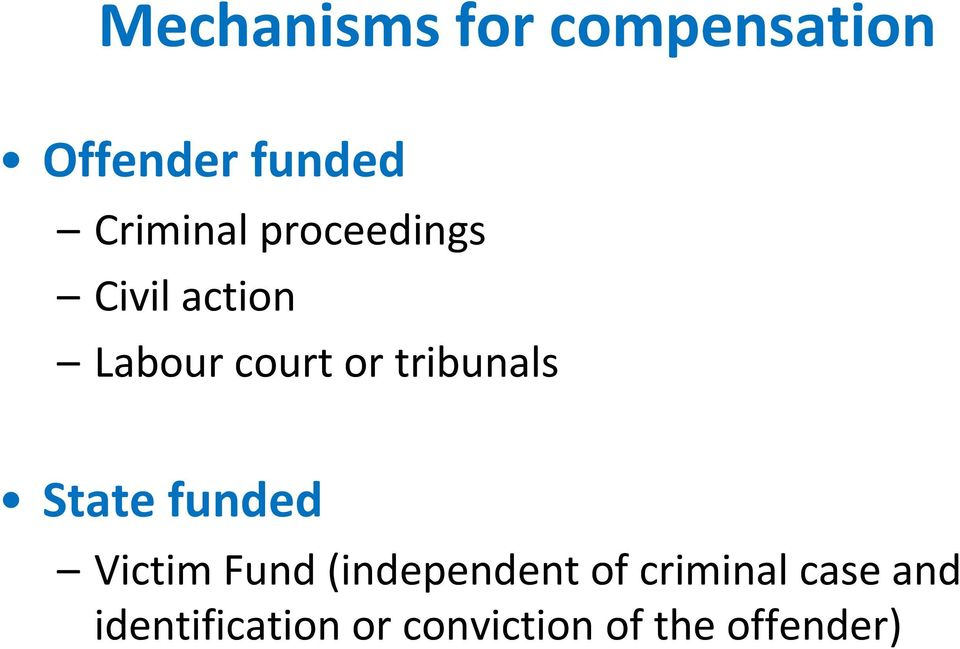 tribunals State funded Victim Fund (independent of